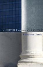 The Future of the 'Classical'