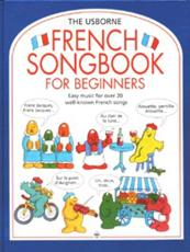 The Usborne French Songbook for Beginners