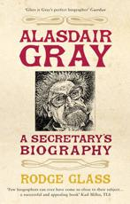 Alasdair Gray: A Secretary's Biography