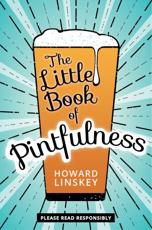 The Little Book of Pintfulness