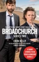 Broadchurch: The Official Short Story Collection (Series 2)