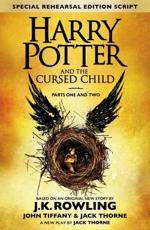 Harry Potter and the Cursed Child - Parts One & Two (Special Rehearsal Edition): Parts I & II