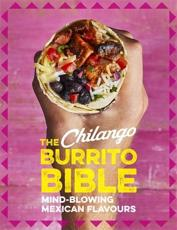 The Chilango Burrito Bible