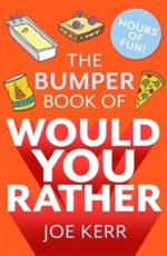The Bumper Book of Would You Rather?