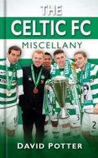 The Celtic FC Miscellany