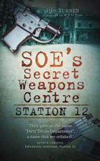 SOE's Secret Weapons Centre