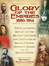 The Glory of the Empires 1880-1914