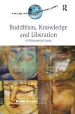 Buddhism, Knowledge, and Liberation - David Burton