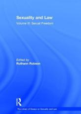 Sexuality and Law. Volume 3 Sexual Freedom