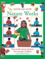 Show-Me-How Nature Works