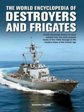 The Destroyers and Frigates, World Encyclopedia Of