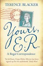 Yours, E.R