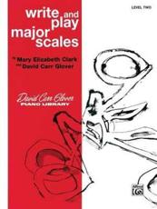 Write and Play Major Scales
