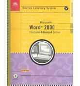 Course Guide: Microsoft Word 2000 Illustrated ADVANCED