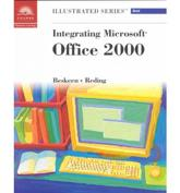Integrating Office 2000 - Illustrated Brief