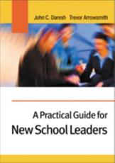 A Practical Guide for New School Leaders