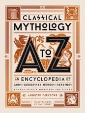 Classical Mythology A-to-Z