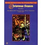 Seven Intonations on Hymns for the Christmas Season