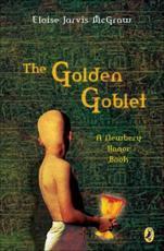 The Golden Goblet - Eloise McGraw (author)