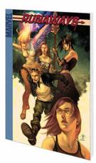Runaways Vol.4: True Believers