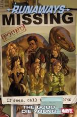Runaways Vol.3: The Good Die Young