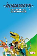 Runaways Vol.6: Parental Guidance