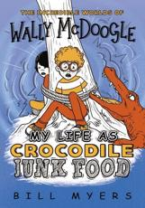 My Life as Crocodile Junk Food
