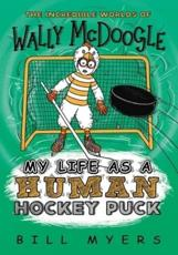 My Life As A Human Hockey Puck