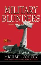 Military Blunders - Michael Coffey (author)