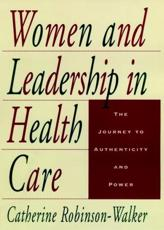 Women and Leadership in Health Care