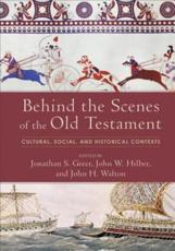 Behind the Scenes of the Old Testament