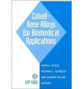 Cobalt-Base Alloys for Biomedical Applications