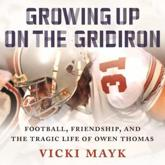 Growing Up on the Gridiron