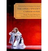 The Opera Singer's Career Guide