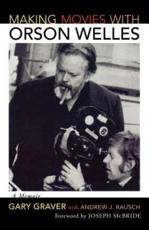 Making Movies With Orson Welles