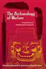The Archaeology Of Warfare