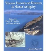 Volcanic Hazards and Disasters in Human Antiquity