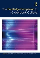 The Routledge Companion to Cyberpunk Culture