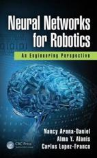 Neural Networks for Robotics