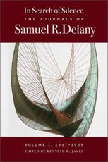 The Journals of Samuel R. Delany Volume 1 1957-1969