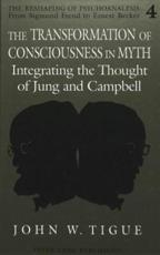 The Transformation of Conciousness in Myth