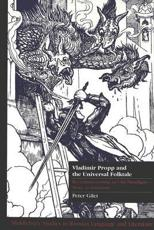 Vladimir Propp and the Universal Folktale