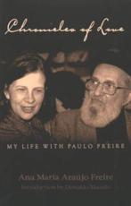 Chronicles of Love: My Life With Paulo Freire