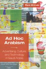 Ad Hoc Arabism: Advertising, Culture and Technology in Saudi Arabia