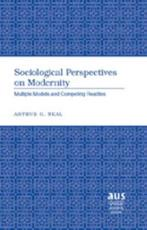 Sociological Perspectives on Modernity