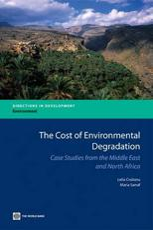 The Cost of Environmental Degradation - Lelia Croitoru, Maria Sarraf, Sherif Arif
