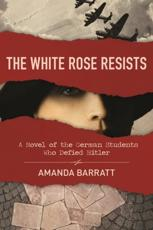 White Rose Resists