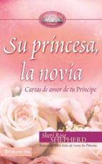 Su Princesa Novia - Sheri Rose Shepherd (author)