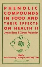 Phenolic Compounds in Food and Their Effects on Health. v. 2 Antioxidants and Cancer Prevention