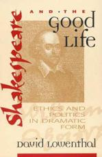 Shakespeare and the Good Life